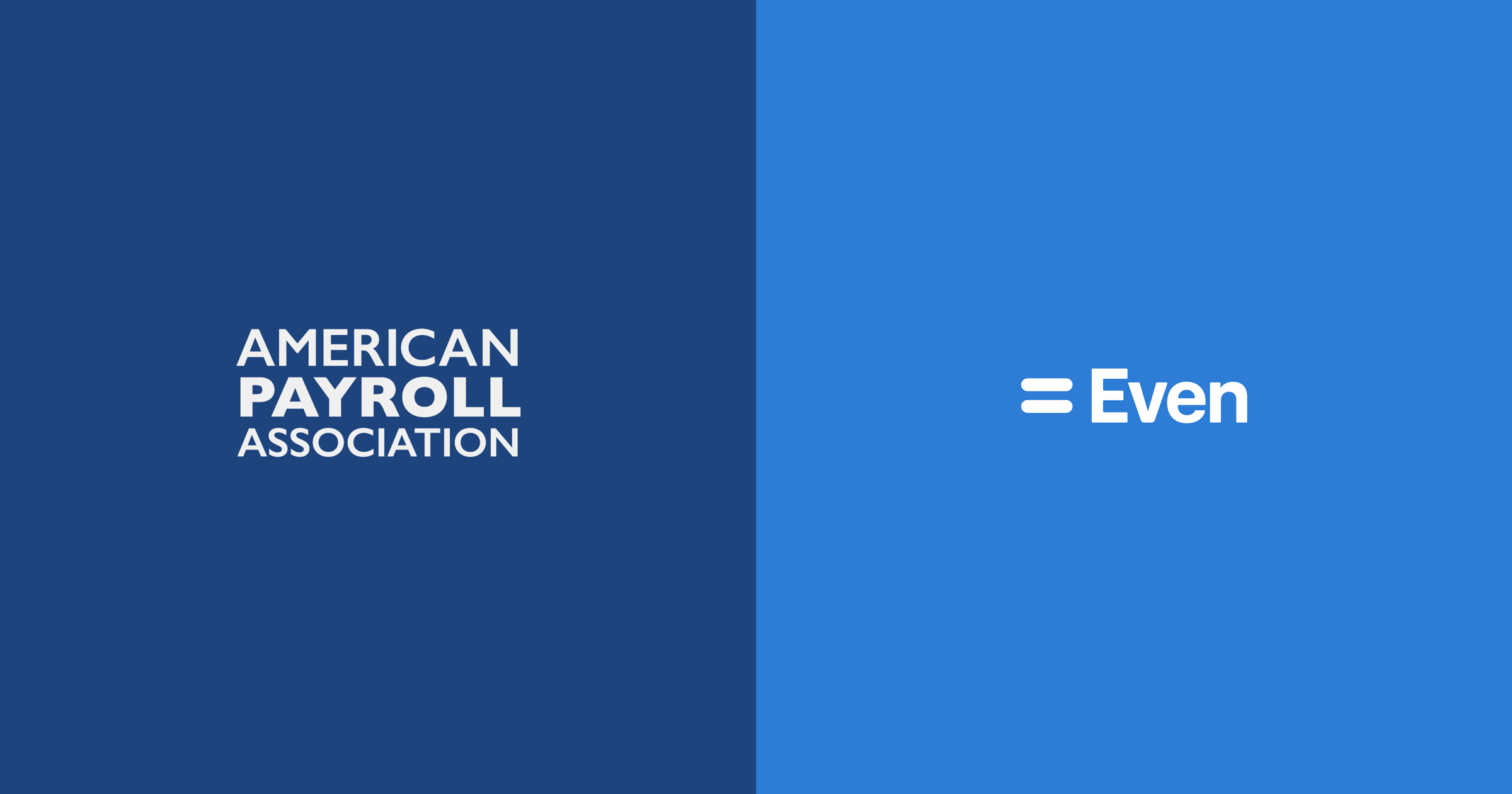 "A split image showing the ""American Payroll Association"" and ""Even"" company logos"