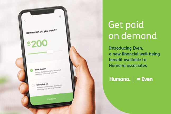A co-branded asset advertising Even's on-demand pay platform to Humana employees